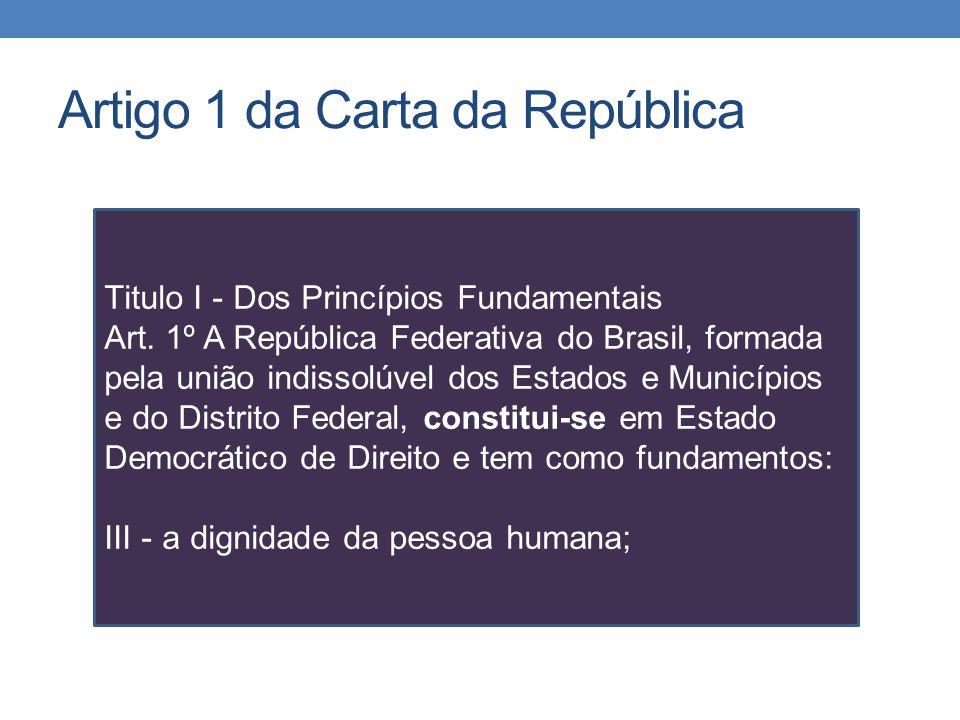 Artigo 1 da Carta da República