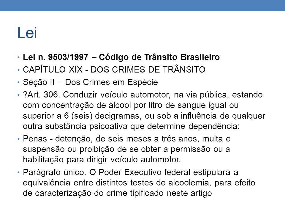 Lei Lei n. 9503/1997 – Código de Trânsito Brasileiro