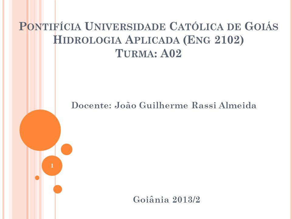 Docente: João Guilherme Rassi Almeida