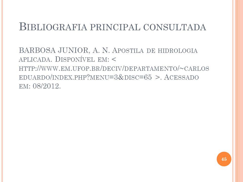 Bibliografia principal consultada BARBOSA JUNIOR, A. N