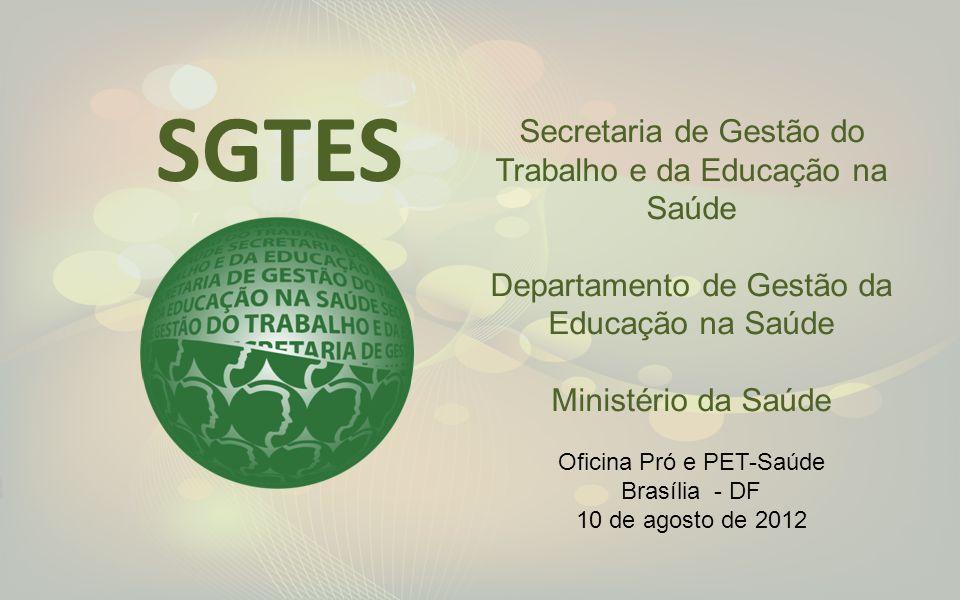 SGTES Secretaria de Gestão do Trabalho e da Educação na Saúde
