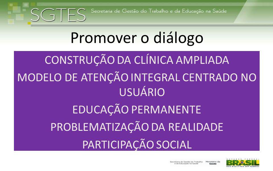 Promover o diálogo