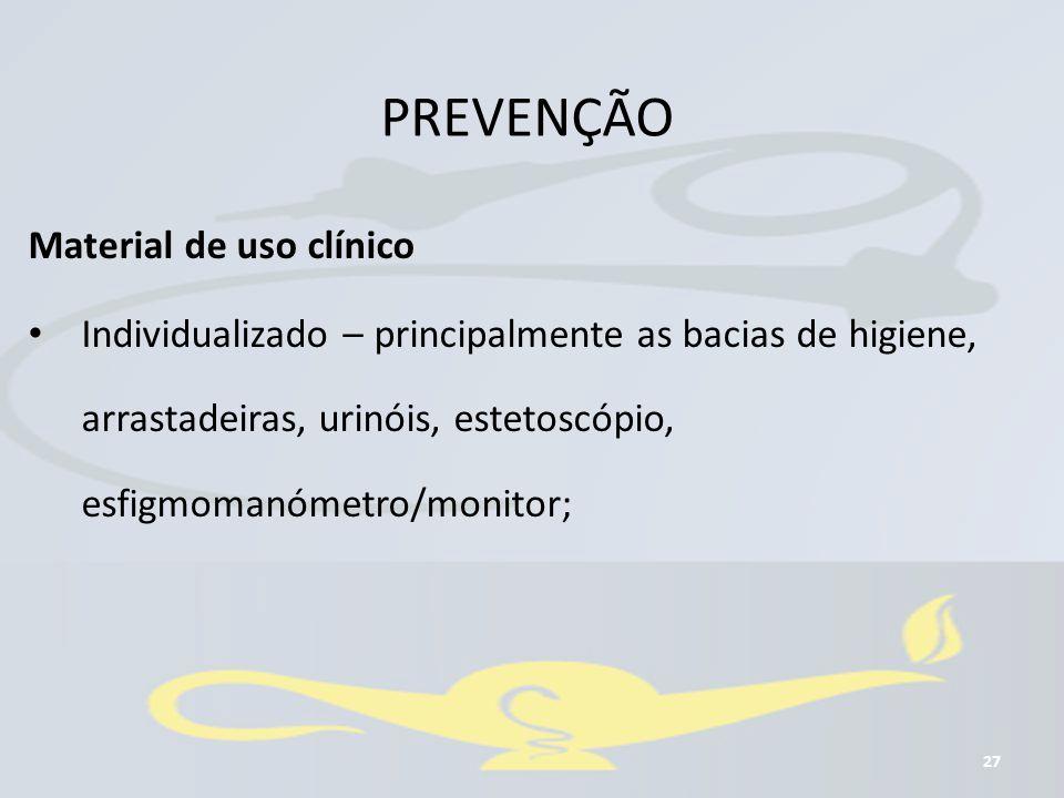 PREVENÇÃO Material de uso clínico