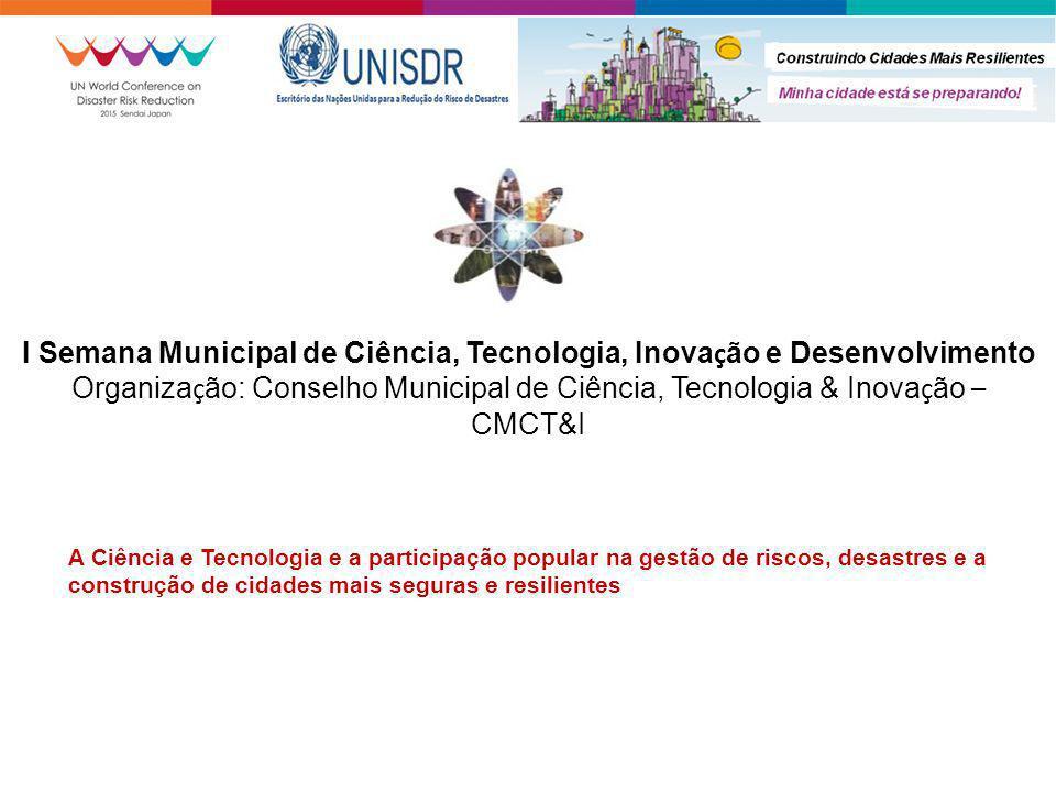 I Semana Municipal de Ciência, Tecnologia, Inovação e Desenvolvimento