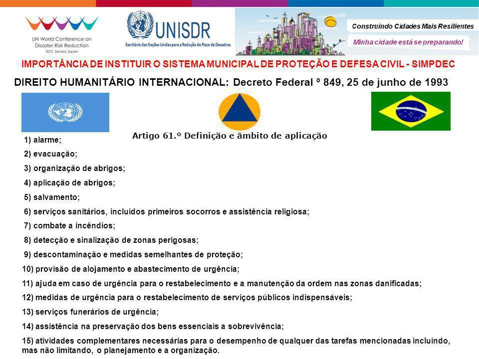 IMPORTÂNCIA DE INSTITUIR O SISTEMA MUNICIPAL DE PROTEÇÃO E DEFESA CIVIL - SIMPDEC
