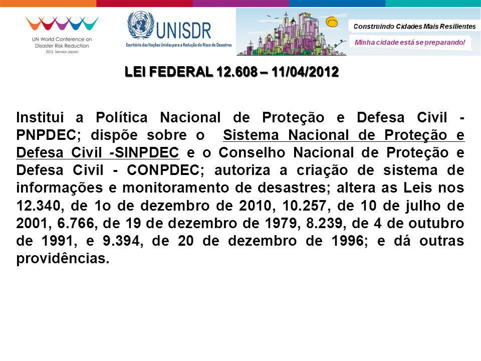 LEI FEDERAL 12.608 – 11/04/2012