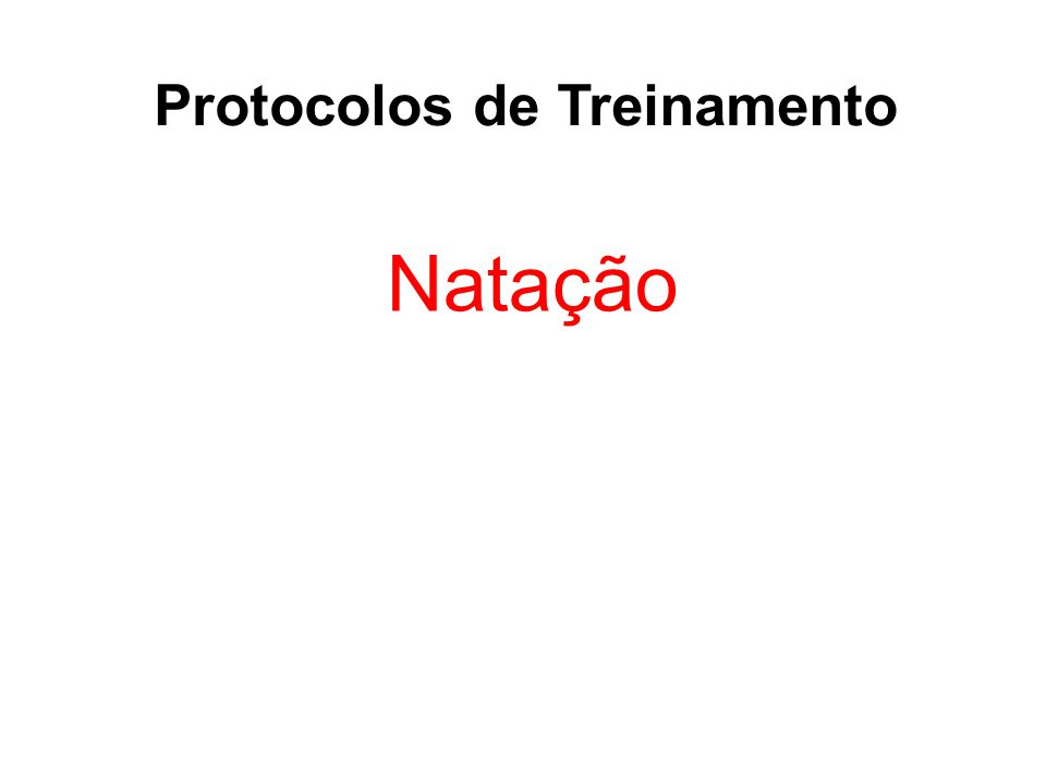 Protocolos de Treinamento