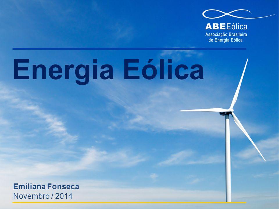 Energia Eólica Emiliana Fonseca Novembro / 2014