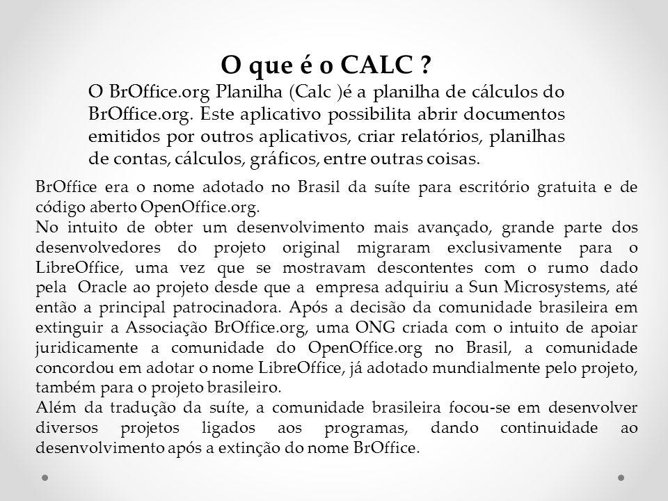O que é o CALC