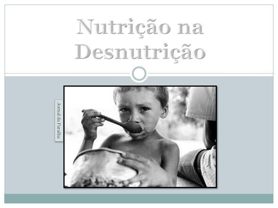 Nutrição na Desnutrição