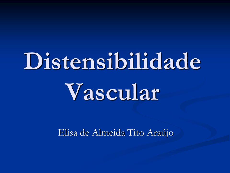 Distensibilidade Vascular