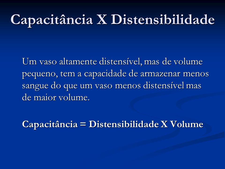 Capacitância X Distensibilidade