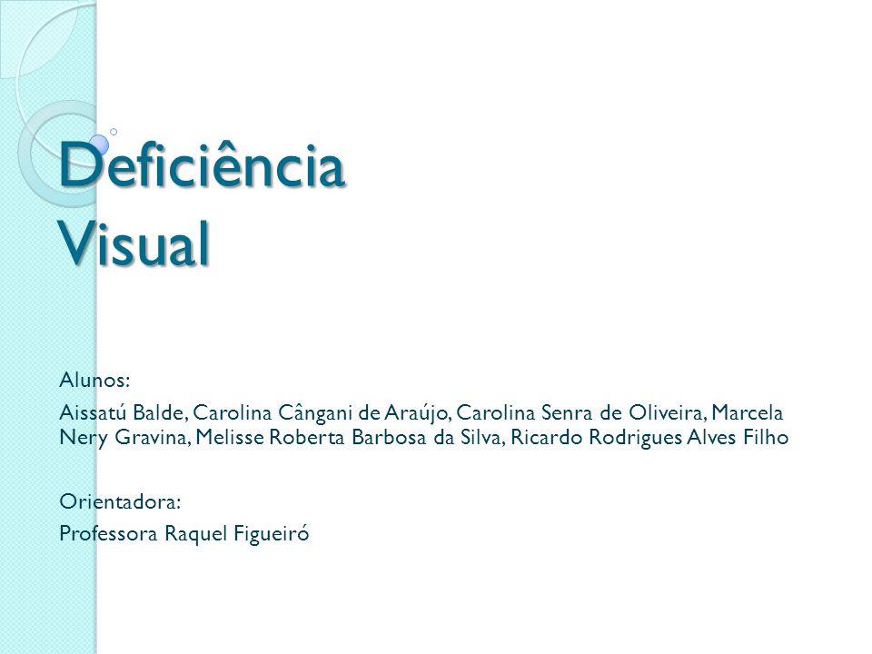 Deficiência Visual Alunos: