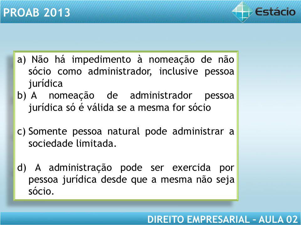 Não há impedimento à nomeação de não sócio como administrador, inclusive pessoa jurídica