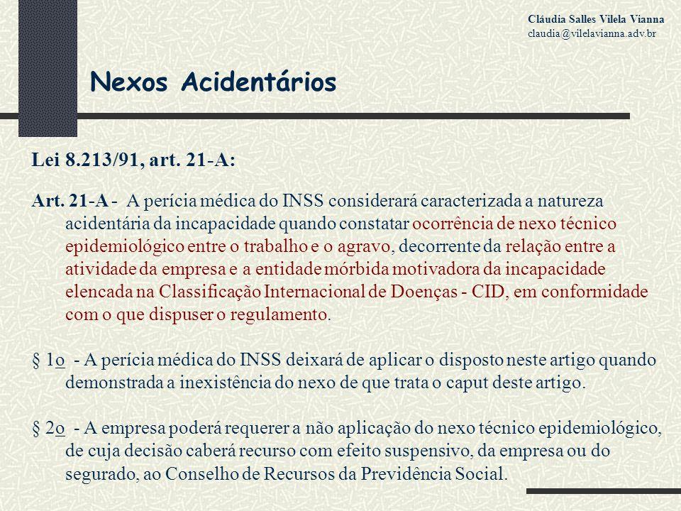 Nexos Acidentários Lei 8.213/91, art. 21-A: