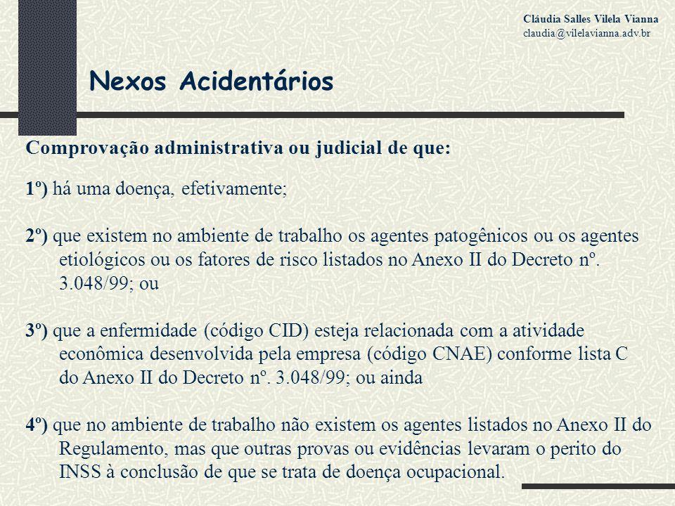 Nexos Acidentários Comprovação administrativa ou judicial de que: