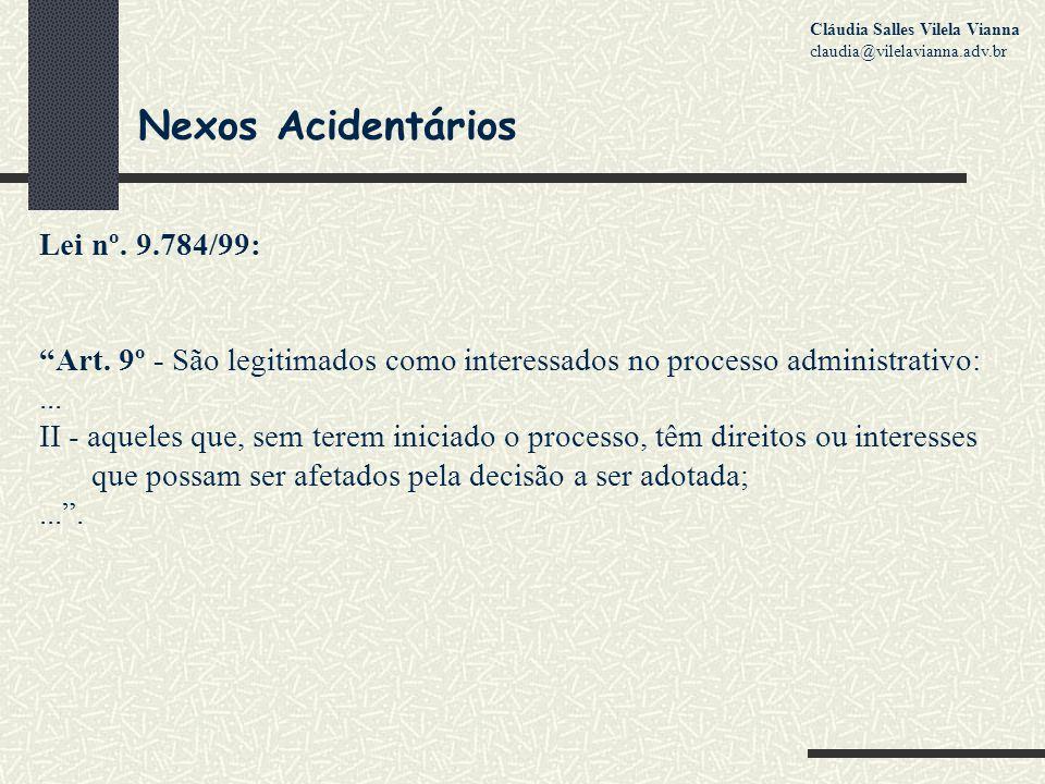 Nexos Acidentários Lei nº. 9.784/99: