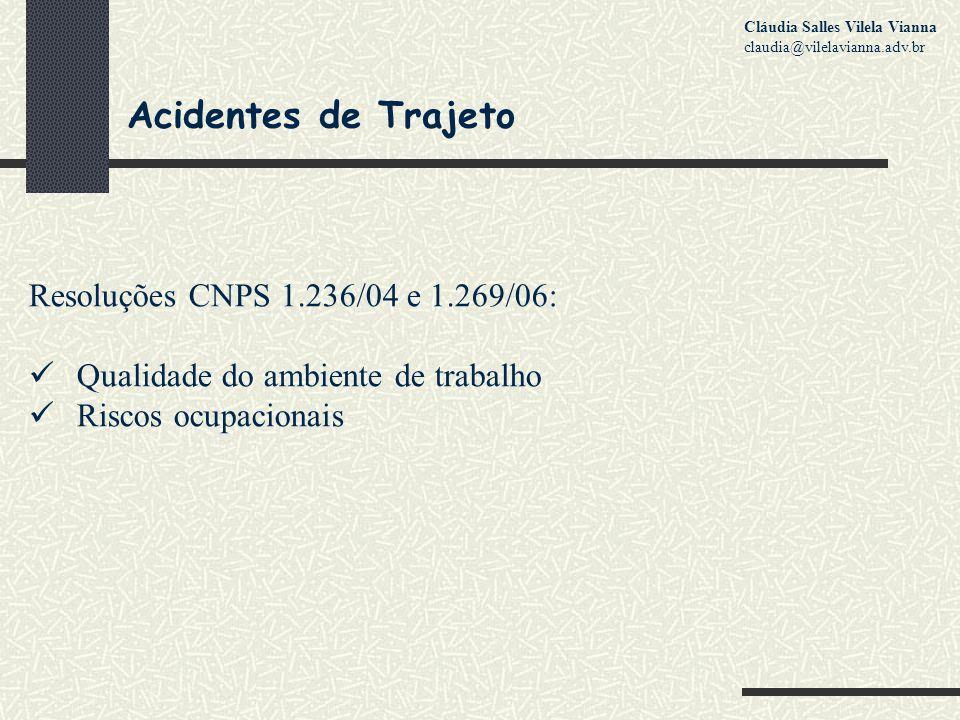 Acidentes de Trajeto Resoluções CNPS 1.236/04 e 1.269/06: