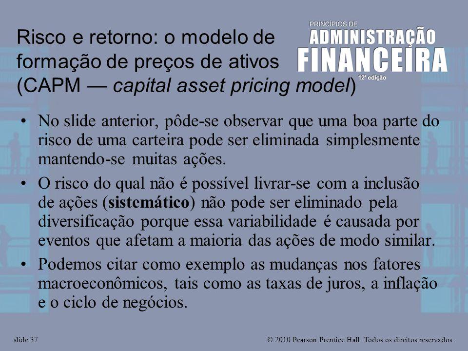Risco e retorno: o modelo de formação de preços de ativos (CAPM — capital asset pricing model)