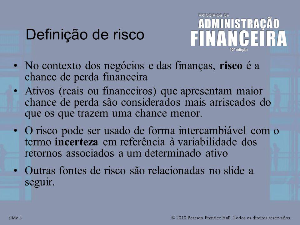 Definição de risco No contexto dos negócios e das finanças, risco é a chance de perda financeira.