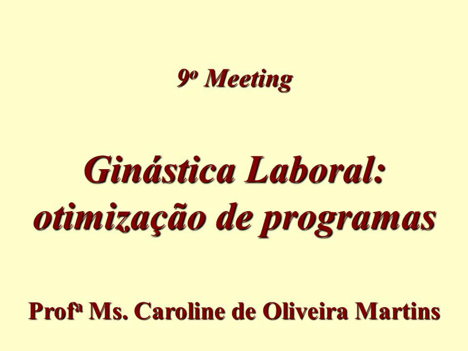 Ginástica Laboral: otimização de programas