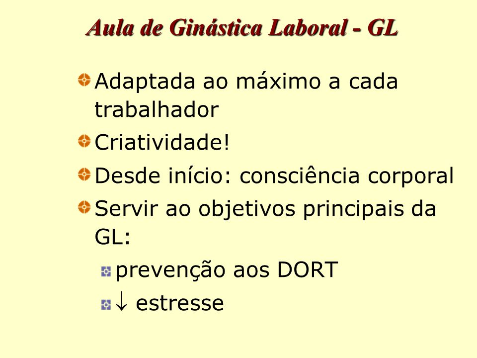 Aula de Ginástica Laboral - GL