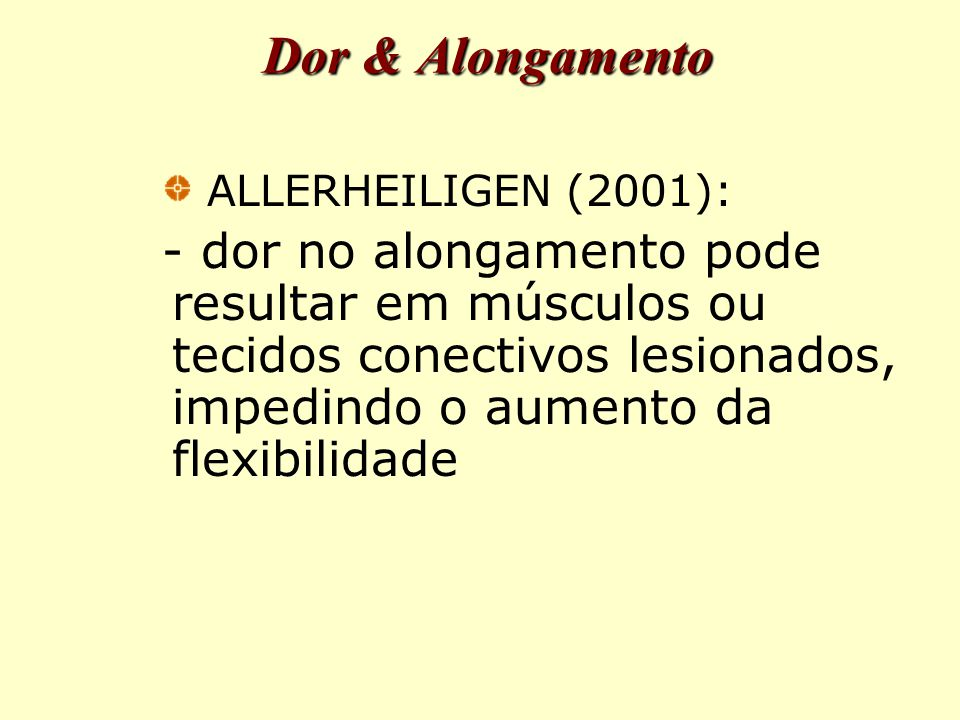 Dor & Alongamento ALLERHEILIGEN (2001):