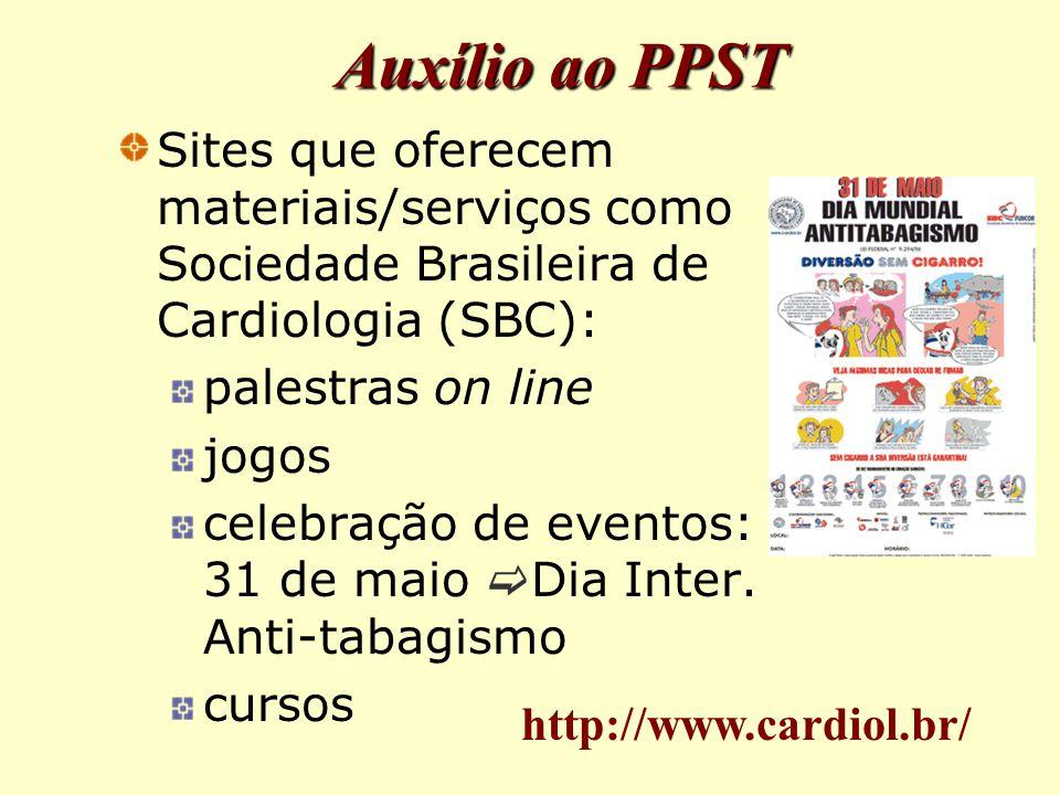 Auxílio ao PPST Sites que oferecem materiais/serviços como Sociedade Brasileira de Cardiologia (SBC):