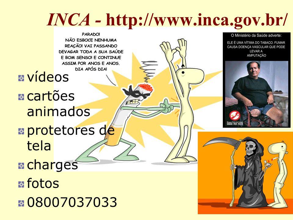INCA - http://www.inca.gov.br/