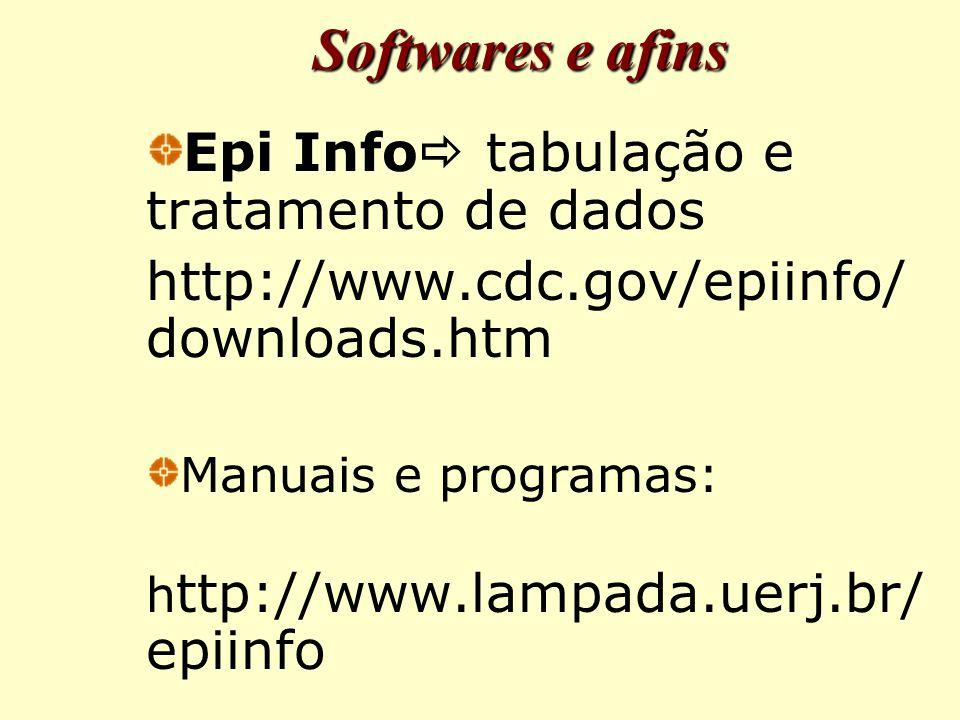 Softwares e afins Epi Info tabulação e tratamento de dados