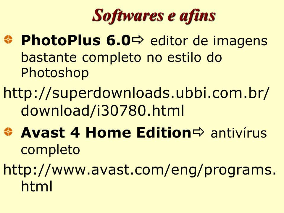 Softwares e afins PhotoPlus 6.0 editor de imagens bastante completo no estilo do Photoshop. http://superdownloads.ubbi.com.br/download/i30780.html.