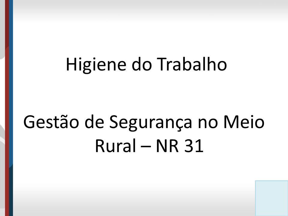 Gestão de Segurança no Meio Rural – NR 31