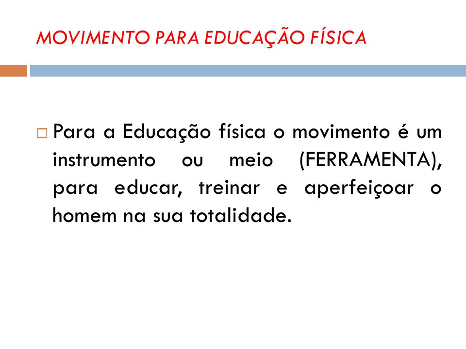 MOVIMENTO PARA EDUCAÇÃO FÍSICA