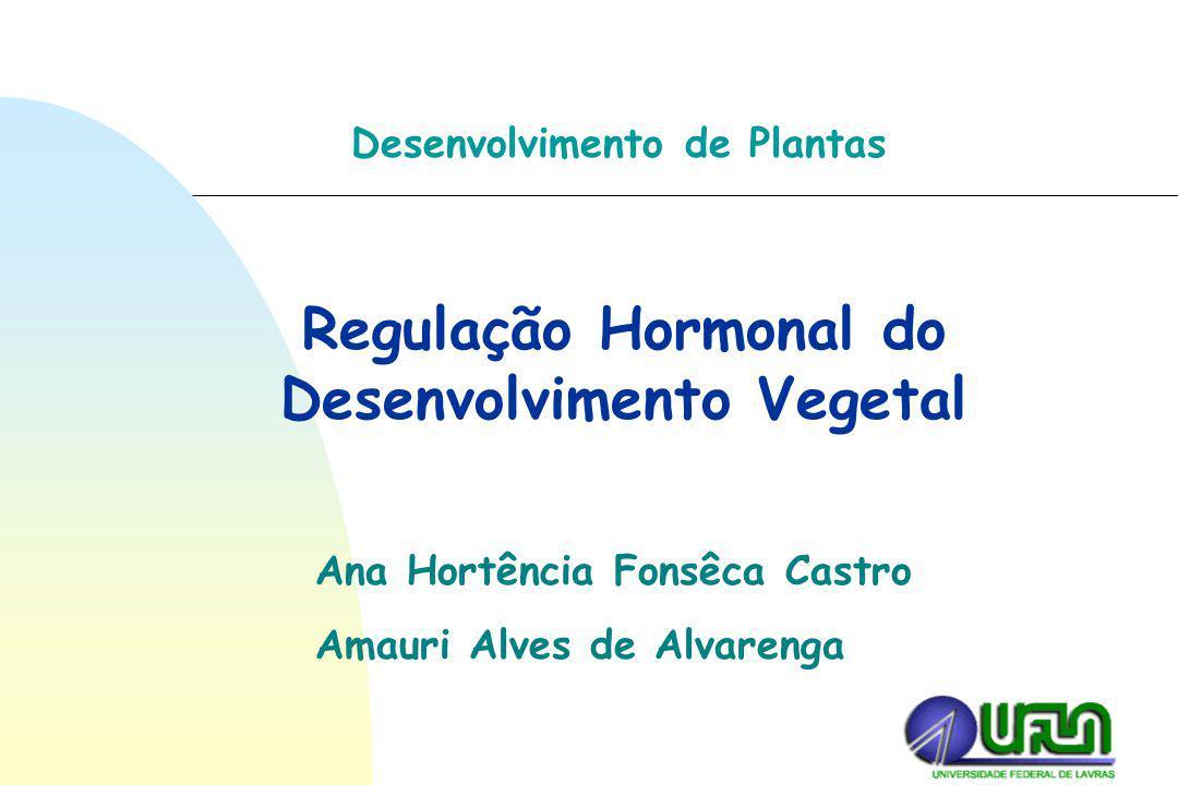 Regulação Hormonal do Desenvolvimento Vegetal