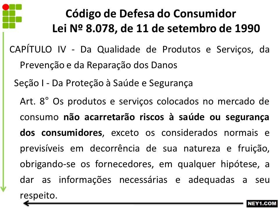 Código de Defesa do Consumidor Lei Nº 8.078, de 11 de setembro de 1990