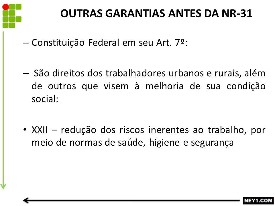 OUTRAS GARANTIAS ANTES DA NR-31
