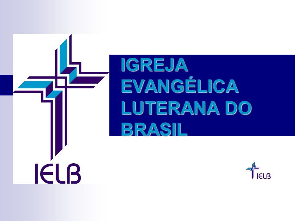 IGREJA EVANGÉLICA LUTERANA DO BRASIL