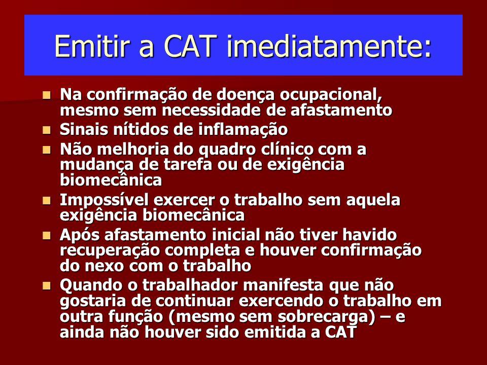 Emitir a CAT imediatamente: