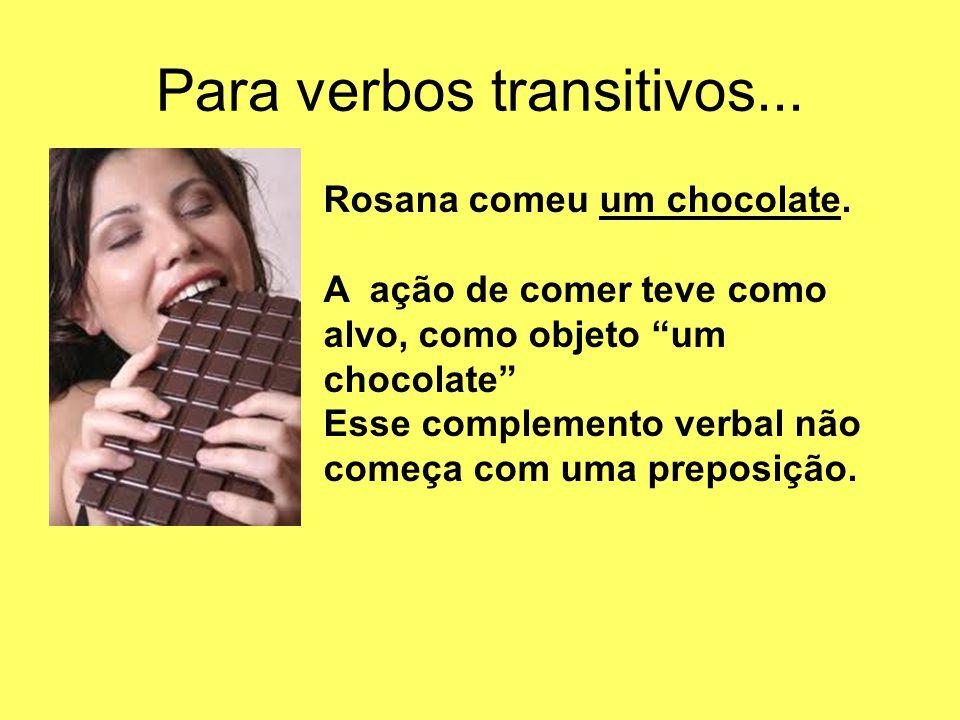 Para verbos transitivos...