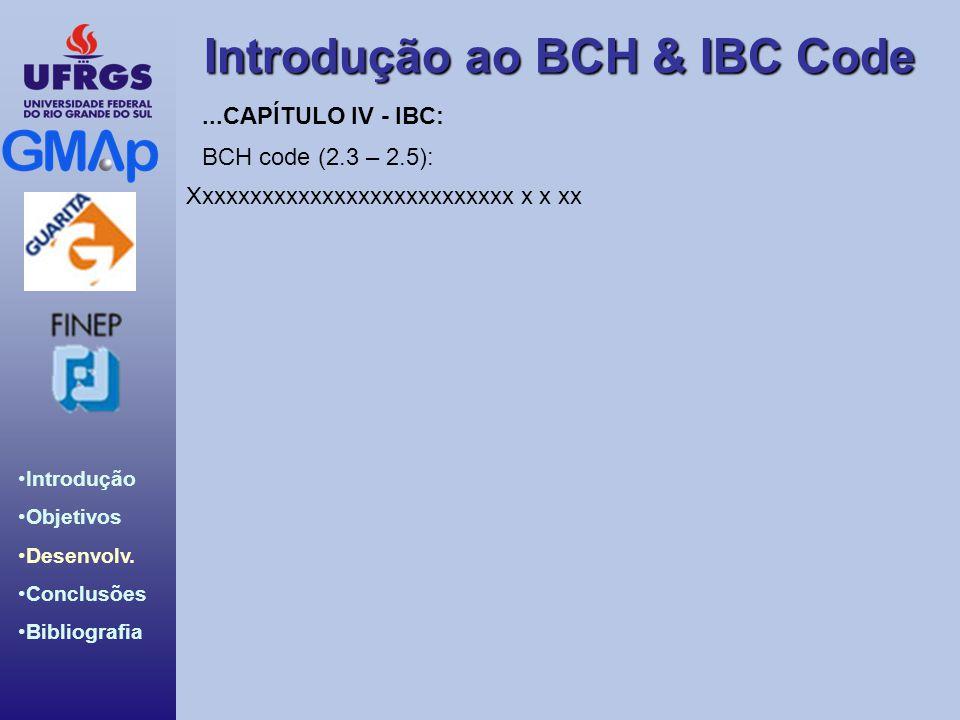 ...CAPÍTULO IV - IBC: BCH code (2.3 – 2.5): Xxxxxxxxxxxxxxxxxxxxxxxxxxx x x xx