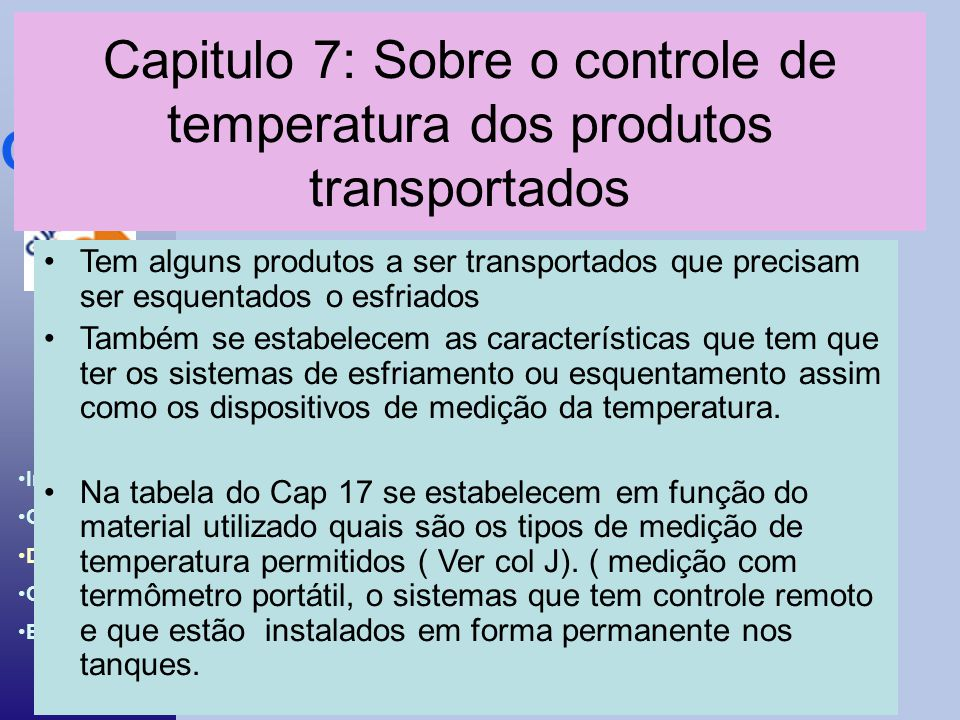 Capitulo 7: Sobre o controle de temperatura dos produtos transportados