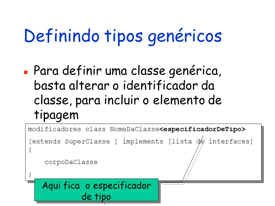 Definindo tipos genéricos