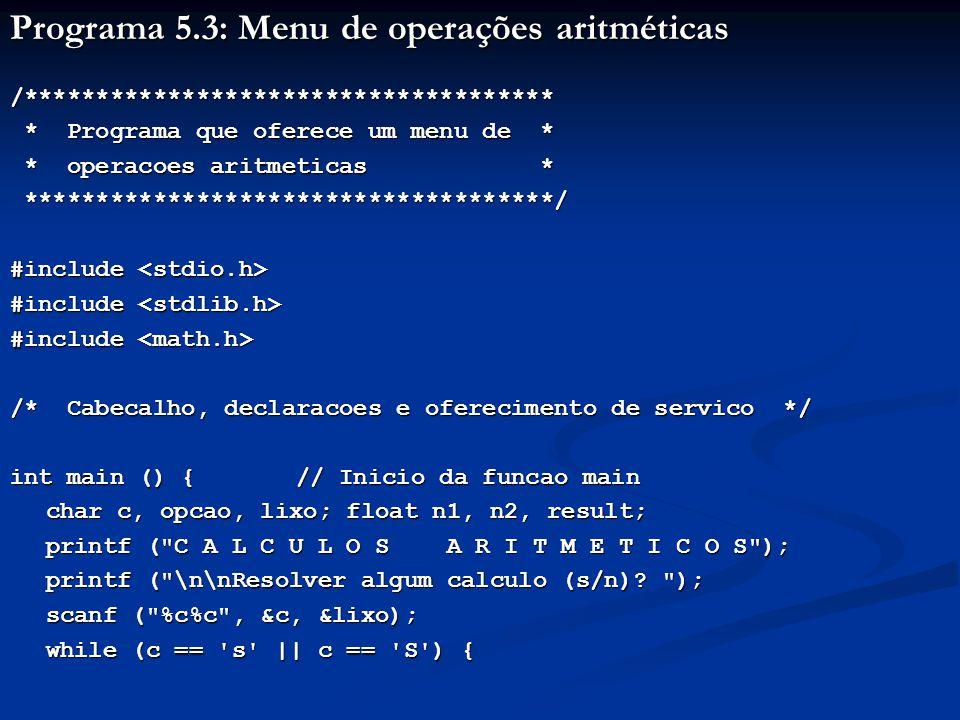 Programa 5.3: Menu de operações aritméticas