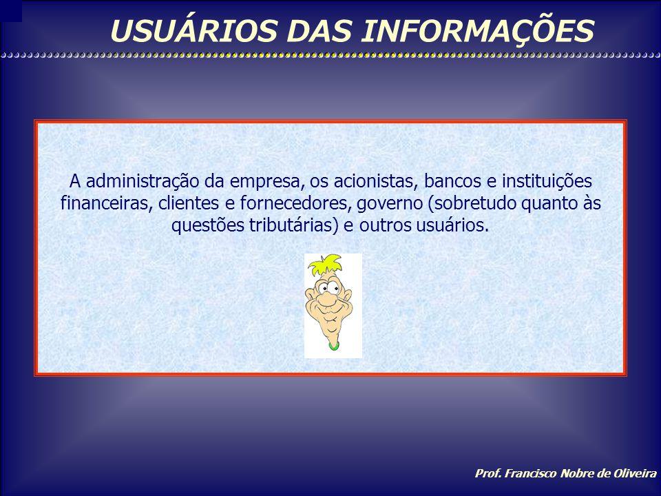 USUÁRIOS DAS INFORMAÇÕES