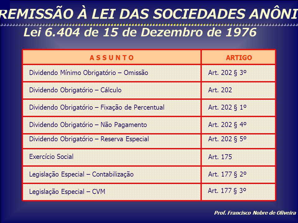 REMISSÃO À LEI DAS SOCIEDADES ANÔNIMAS