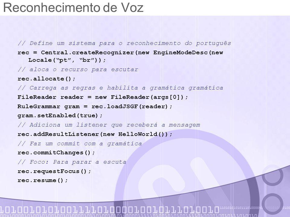 Reconhecimento de Voz // Define um sistema para o reconhecimento do português.