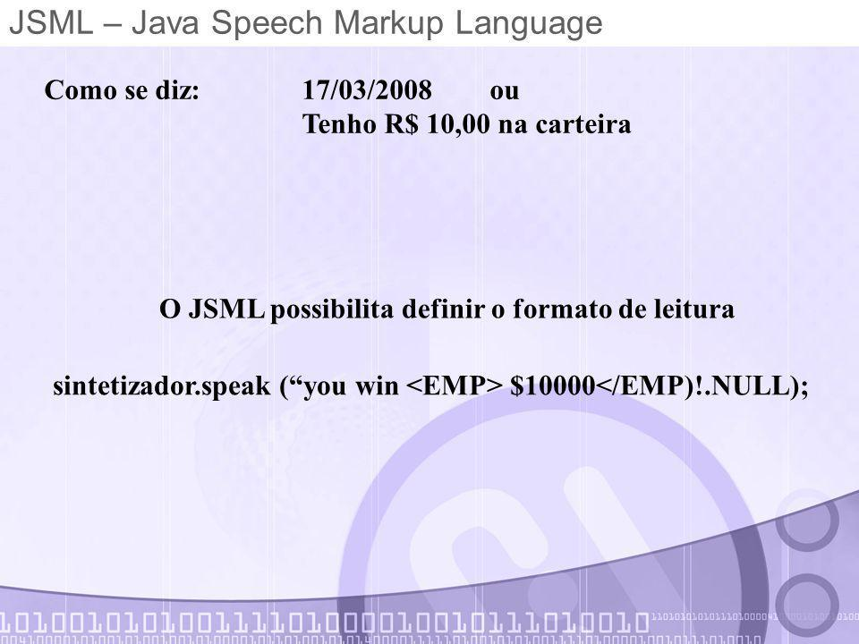 JSML – Java Speech Markup Language