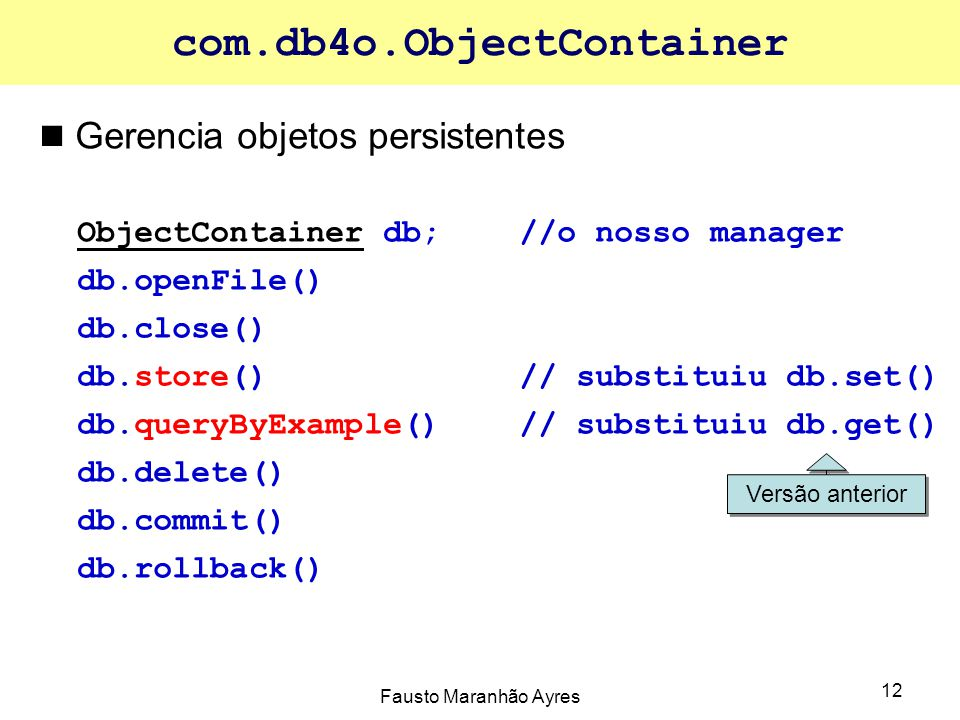 com.db4o.ObjectContainer