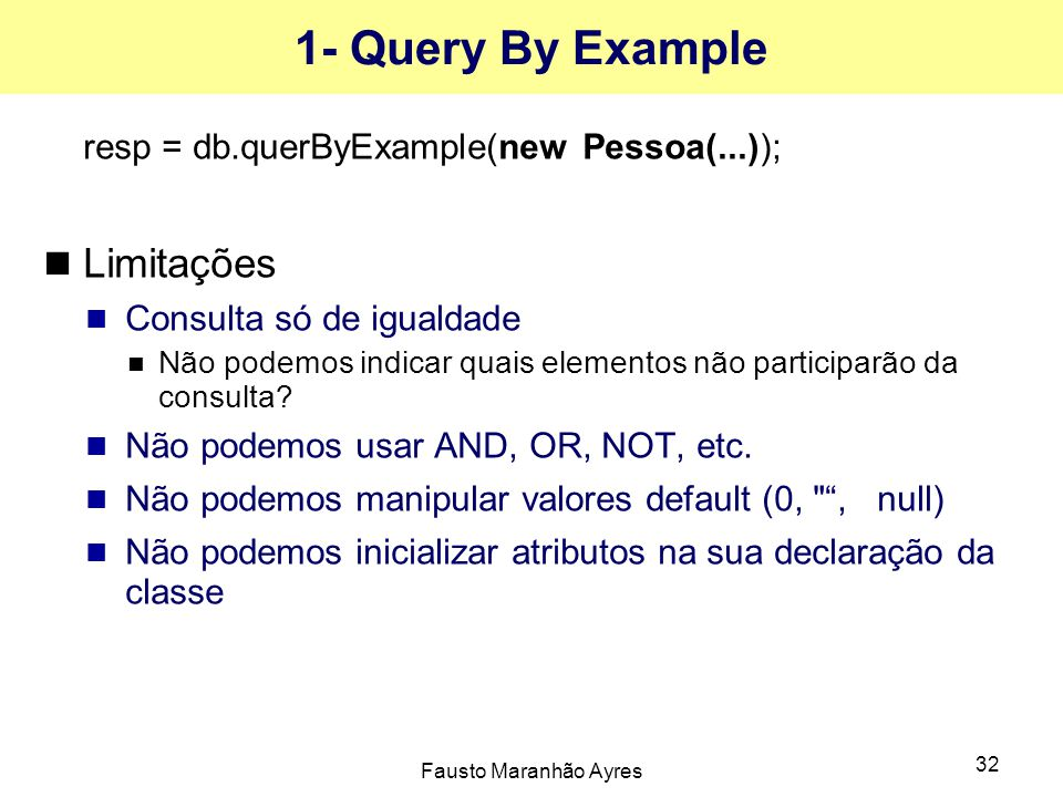 1- Query By Example Limitações