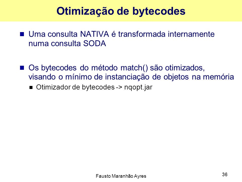 Otimização de bytecodes